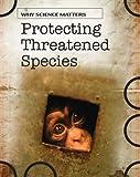Protecting Threatened Species, Sally Morgan, 1432918419