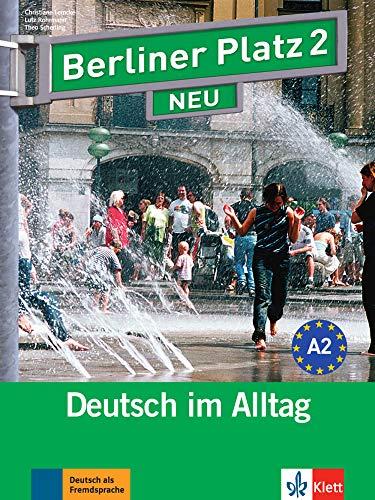 Berliner Platz Neu: Lehr- Und Arbeitsbuch 2 MIT 2 Cds Und Treffpunkt D-A-Ch Landeskundeheft (German Edition)