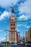 img - for Bibliography of Metropolitan Milwaukee (Urban Life) book / textbook / text book