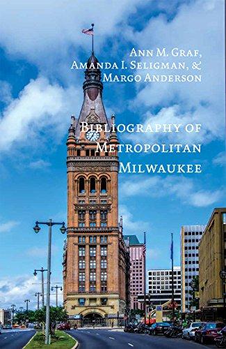 Bibliography of Metropolitan Milwaukee (Urban Life)