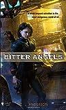 Bitter Angels: A Novel