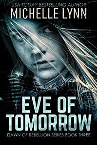 Eve Of Tomorrow by Michelle Lynn ebook deal
