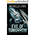Eve of Tomorrow (Dawn of Rebellion Series Book 3)