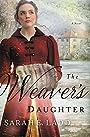 The Weaver's Daughter: A Regency Romance Novel