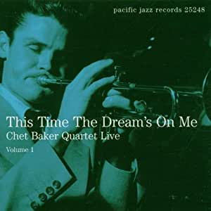 This Time The Dream's On Me - Live Vol. 1