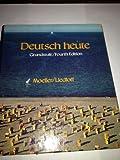Deutsch Heute : Grubdstufe, Moeller, Jack R. and Liedloff, Helmut, 0395359481