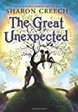 The Great Unexpected, Sharon Creech, 0061892327