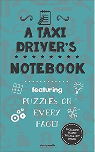 A Taxi Driver's Notebook: Featuring 100 puzzles