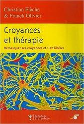 Croyances et thérapies (French Edition)