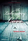 The Laboratory of Love, Patrick Roscoe, 1551525216