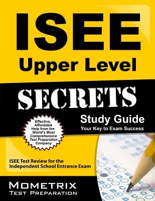 ISEE Upper Level Secrets Study Guide( ISEE Test Review for the Independent School Entrance Exam)[ISEE UPPER LEVEL SECRETS SG][Paperback] pdf