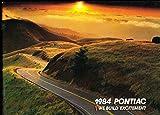 1984 Pontiac 60-page Car Brochure Catalog - Phoenix Trans Am Fiero Firebird Parisienne Grand Prix Grand Am Bonneville 1000 Sunbird 6000 STE