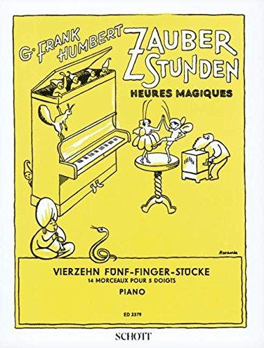 Zauberstunden: 14 Fünf-Fingerstücke. Klavier.
