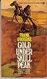 Gold under Skull Peak, Frank O'Rourke, 0451111427