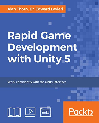 Rapid Game Development with Unity 5