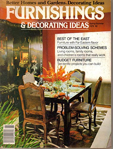Furnishings and Decorating Ideas (Better Homes and Gardens, Decorating Ideas) (Spring-Summer, 1979) -