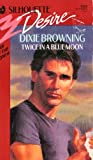 Twice in a Blue Moon, Dixie Browning, 0373055889