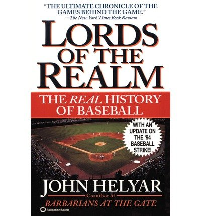 [ The Lords of the Realm Helyar, John ( Author ) ] { Paperback } 1995