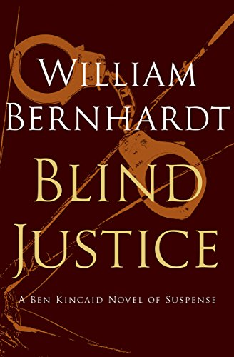 (Blind Justice (Ben Kincaid series Book)