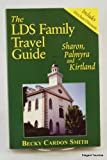 The LDS family travel guide