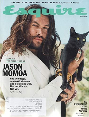 Esquire 2019 - November - Cover: Jasom Momoa and 10 mpre pages iside