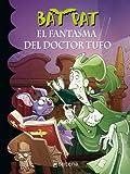 El Fantasma Del Doctor Tufo (Bat Pat 8), Roberto Pavanello, 6073114834