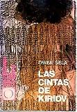 img - for LAS CINTAS DE KIRIOV. book / textbook / text book
