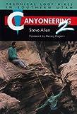 Canyoneering 2, Steve Allen, 0874804671