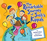 The Remarkable Journey of Josh's Kippah, Barbara Elissa, 0822599333