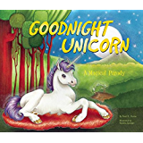 Goodnight Unicorn: A Magical Parody