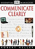 img - for DK Essential Managers: Communicate Clearly book / textbook / text book