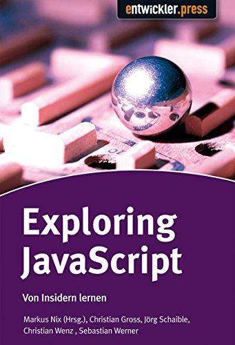 Exploring JavaScript. Von Insidern lernen