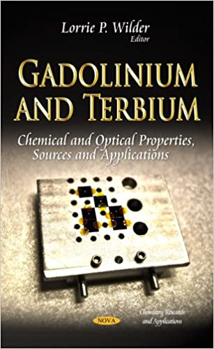 GADOLINIUM AND TERBIUM CHEMICAL AND O (Chemistry Research and Applications)