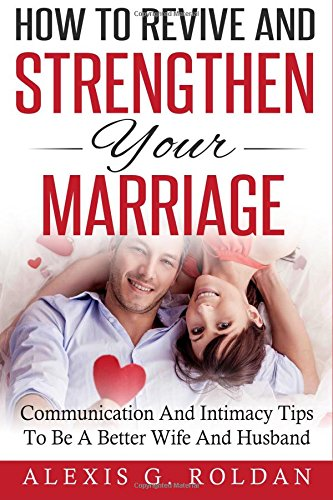 Revive Strengthen Your Marriage Communication