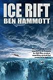 Ice Rift: An Action Adventure Sci-Fi Horror set in Antarctica
