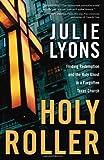 Holy Roller, Julie Lyons, 1400074959