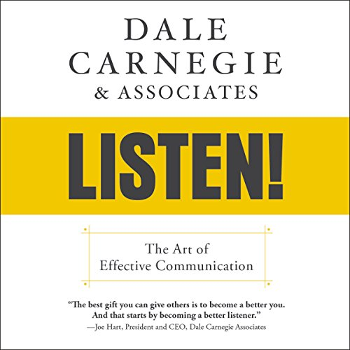 Dale Carnegie & Associates' Listen!: The Art of Effective Communication Audiobook [Free Download by Trial] thumbnail