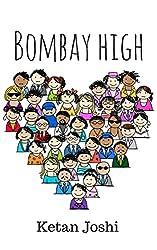 Bombay high (Bombay tales Book 2)