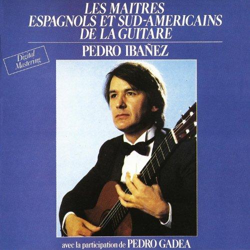 Prestigio De La Guitarra Vol. 1 : The Masters Of Spanish And South American Guitar / Les Maîtres Espagnols Et Sud-Américains De La Guitare