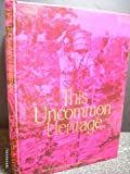 img - for This uncommon heritage;: The Paul Masson story book / textbook / text book