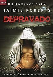 Depravado (Deviant Livro 1) (Portuguese Edition)