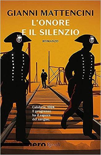 """Risultati immagini per """"L'onore e il silenzio"""" di Gianni Mattencini cover"""