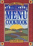 Mrs. Witty's Home-Style Menu Cookbook, Helen Witty, 0894808192
