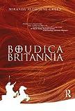 img - for Boudica Britannia by Miranda Aldhouse-Green (2006-05-04) book / textbook / text book