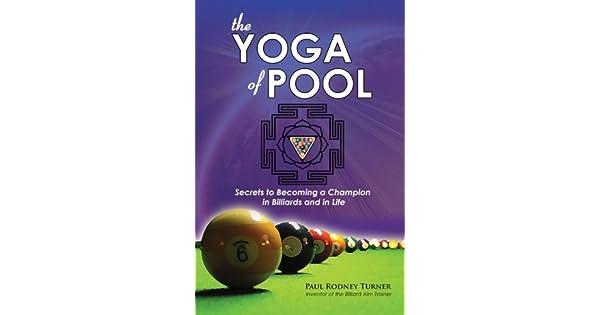 Amazon.com: The YOGA of POOL: Secrets to becoming a Champion ...