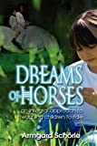 Dreams of Horses, Armgard Schorle, 1608600734