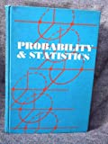 Probability and Statistics, Julius Rubin Blum and Judah Rosenblatt, 0721617638