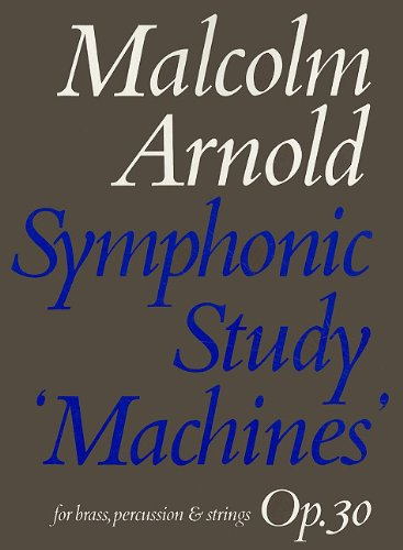 Read Online Symphonic Study -- Machines: Score (Faber Edition) pdf epub