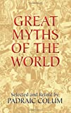 Great Myths of the World, , 048644354X