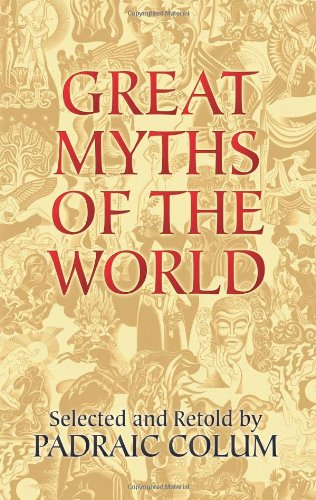 Download Great Myths of the World (Dover Books on Anthropology and Folklore) PDF